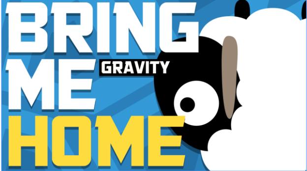 Bringen Sie mich nach Hause Gravity