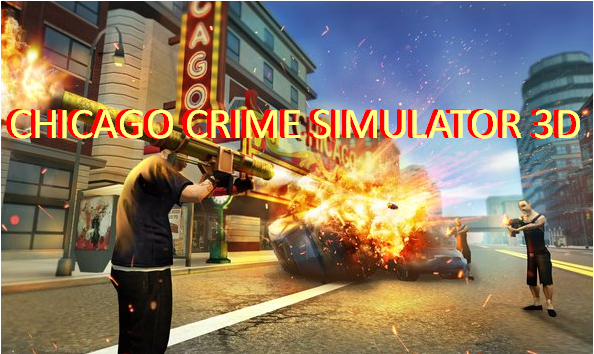 CHICAGO CRIME SIMULATEUR 3D