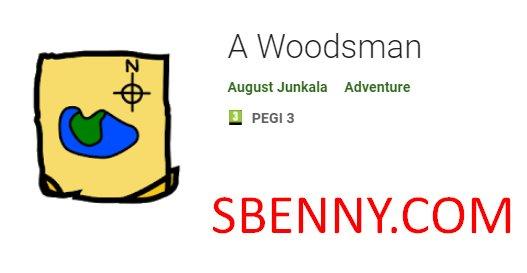 a woodsman