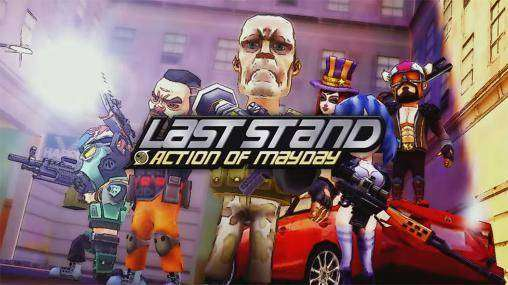 Action of Mayday: Last Stand