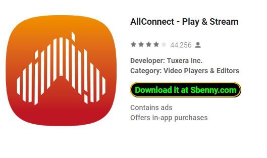 allconnect spielen und streamen
