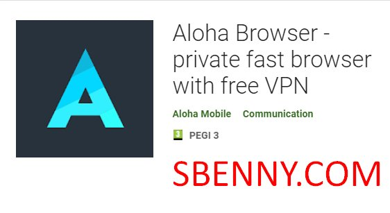 Aloha Browser - private fast browser with free VPN + MOD