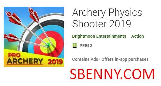 Bogenschießen Physik-Shooter 2019