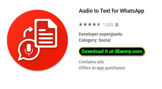 Audio to Text for WhatsApp MOD APK Android Download