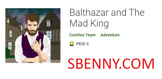 balthazar and the mad king