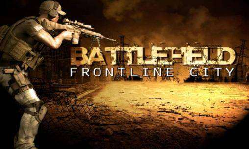 campo de batalla de la ciudad de primera línea