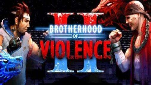 Brotherhood of Violence II