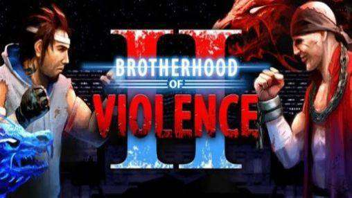 Bruderschaft der Gewalt II