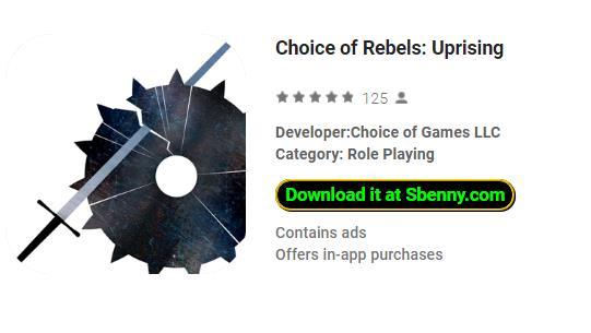 choix du soulèvement des rebelles