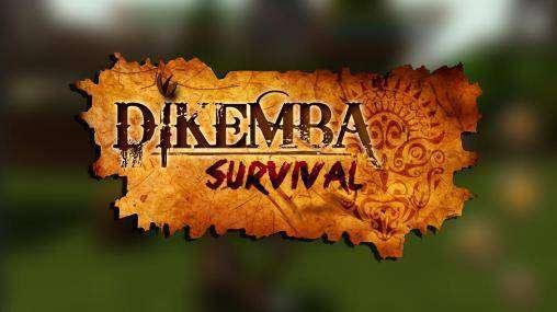 Dikemba Survival