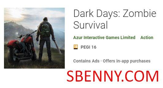 dunkle Tage Zombie Überleben