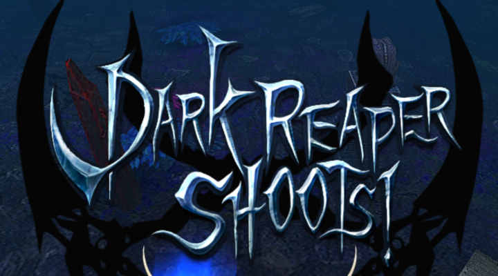 Dark Reaper Shoots! v1 0 3 Unlimited Souls | Sbenny's Forum