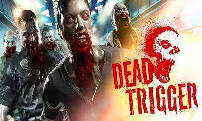 Dead Trigger Apk Mod Android Game Free Download