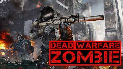 DEAD WARFARE: Zombie MOD APK for Android Free Download