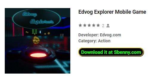 juego móvil edvog explorer