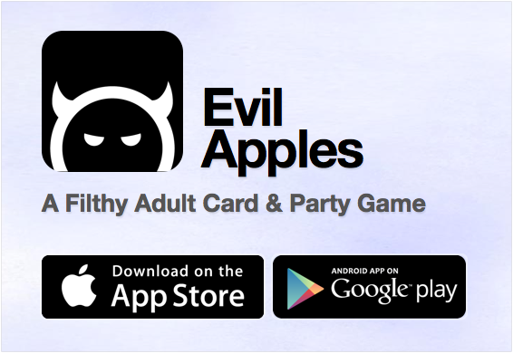 Evil Apples: A Dirty Card Game