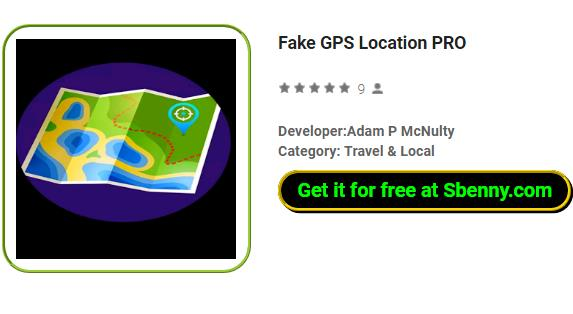 Fake GPS Location PRO APK for Android Free Download