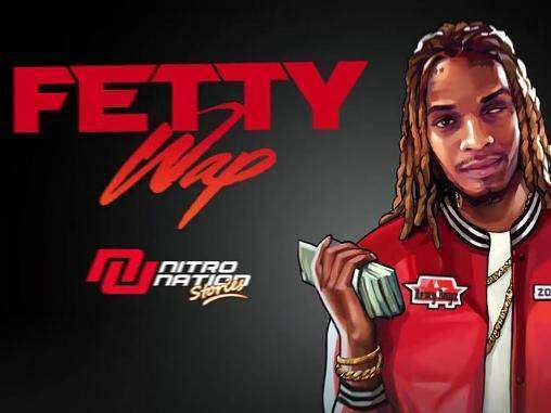 Fetty Wap Nitro Nation Stories MOD APK Android Download