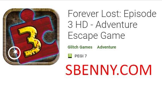 für immer verlorene Folge 3 HD Adventure Escape-Spiel