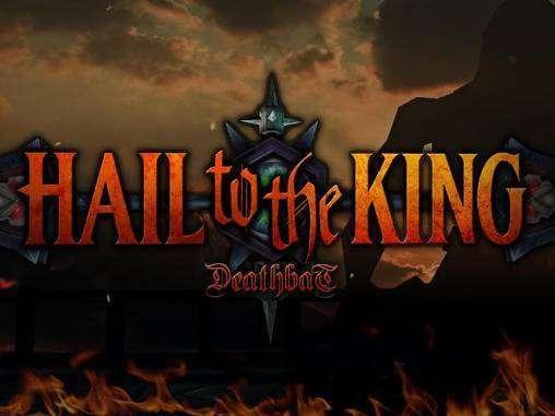 Hail to the King: Deathbat