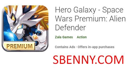 héroe galaxia guerras espaciales premium defensor extraterrestre