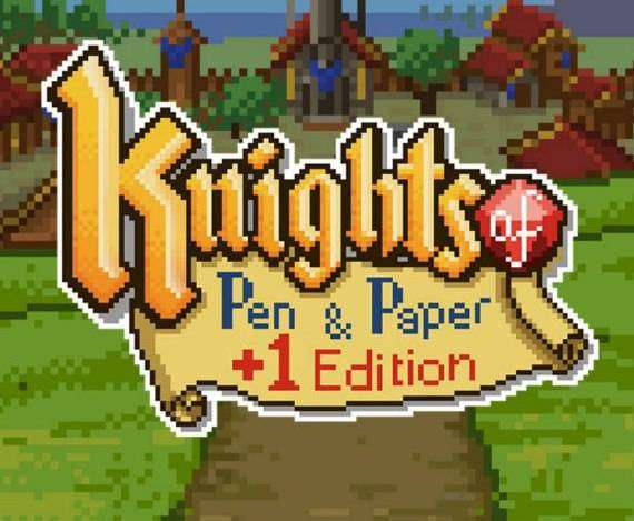 Knights of Pen & Paper +1