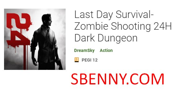 last day survival zombie shooting 24 h dark dungeon