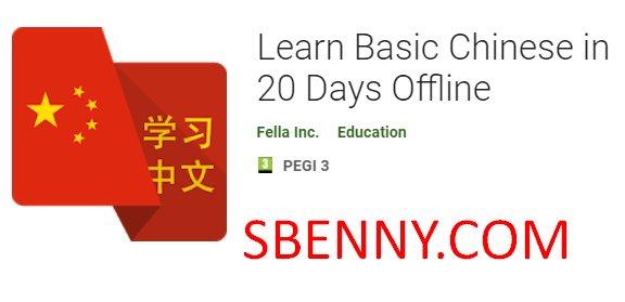 lernen Sie Chinesisch in 20-Tagen offline