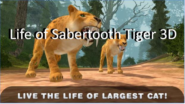 vie de sabertooth tigre 3d