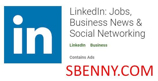 LinkedIn empleos noticias de negocios y redes sociales