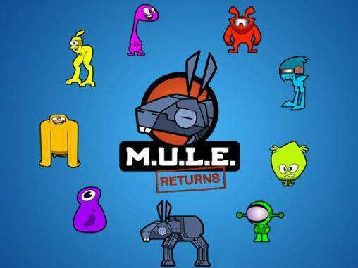 MULE Returns completa APK Android Scaricare gratis Mule Returns