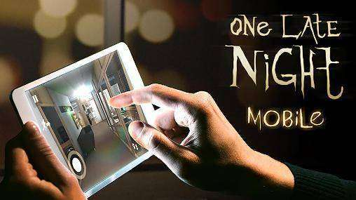 One Late Night Mobile Full Apk Android Free Download