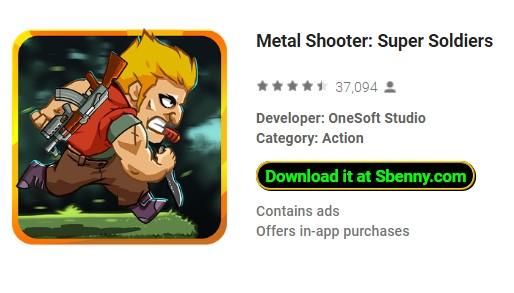 super soldats tireur de métal