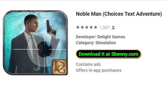 homme noble choix texte Aventure
