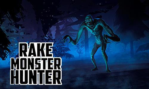 Rake Monster Hunter