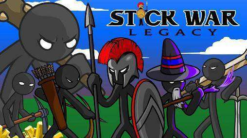 Stick War Legacy Mod Apk Android Free Download
