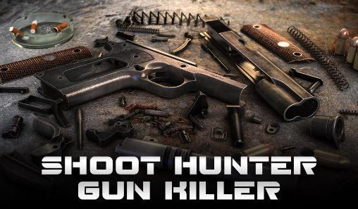 schießen Sie den Jagdmörder