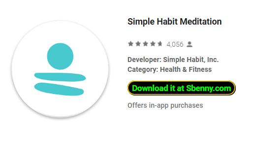 🎮 MOD APK - Simple Habit Meditation 1 28 1 Hacked (New) | Sbenny's