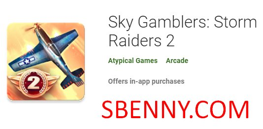 Sky Gamblers: Storm Raiders APK + DATA Android