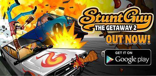 Stunt Guy 2.0 The Getaway