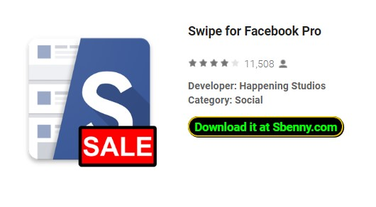 Swipe for Facebook Pro Paid APK Android Download