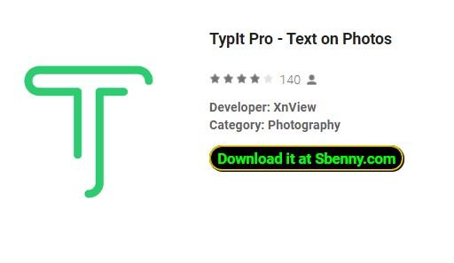 typIt pro text on photos