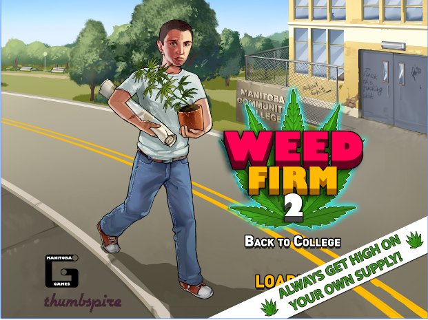 Weed Firm 2 Back to College