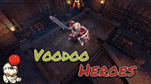 heróis voodoo