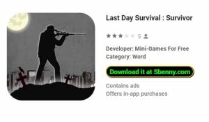 Last Day Survival: Survivor + MOD