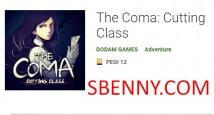 La Coma: Cutting Class + MOD