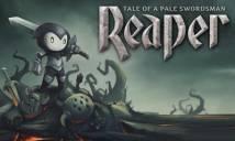 Reaper - Racconto di un pallido Spadaccino + MOD
