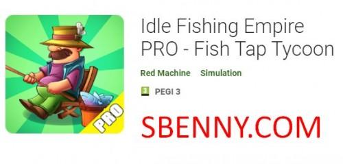 Idle Fishing Empire PRO - Fischzapfanlage Tycoon