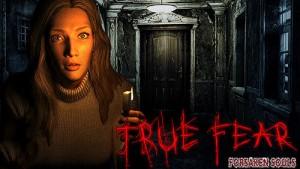 True Fear: Les âmes abandonnées I + MOD