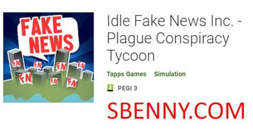 Idle Fake News Inc. - Plague Conspiracy Tycoon + MOD